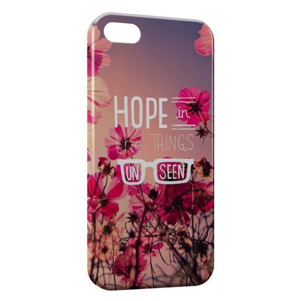 Coque iPhone 5/5S/SE Hope in the Things Un Seen