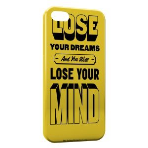 Coque iPhone 5/5S/SE Lose your dreams