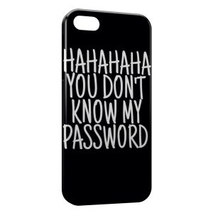Coque iPhone 5/5S/SE You don't Know my Password