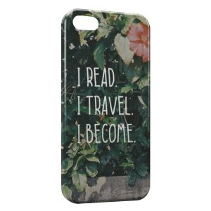 Coque iPhone 5C I Read I Travel I Become