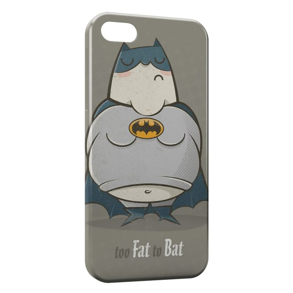 Coque iPhone 5C Too Fat to Bat Batman
