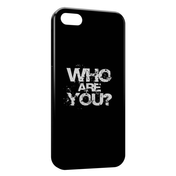 Coque iPhone 5C Who Are You