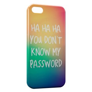 Coque iPhone 5C You don't Know my Password 2
