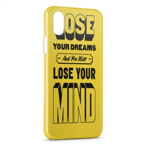 Coque iPhone X & XS Lose your dreams