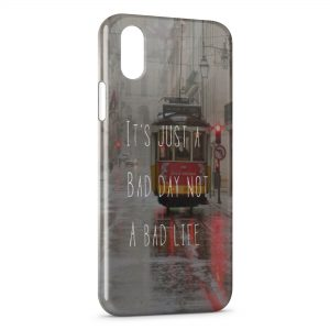 Coque iPhone XR Its Just a Bad Day not a Bad Life