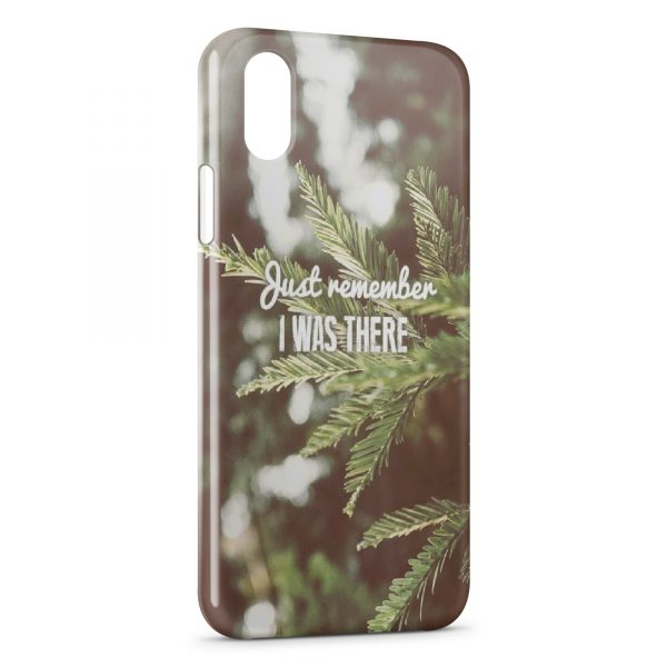 Coque iPhone XR Just Remember I was There