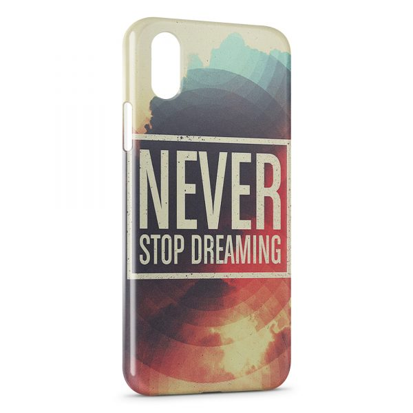 Coque iPhone XR Never Stop Dreaming 600x600