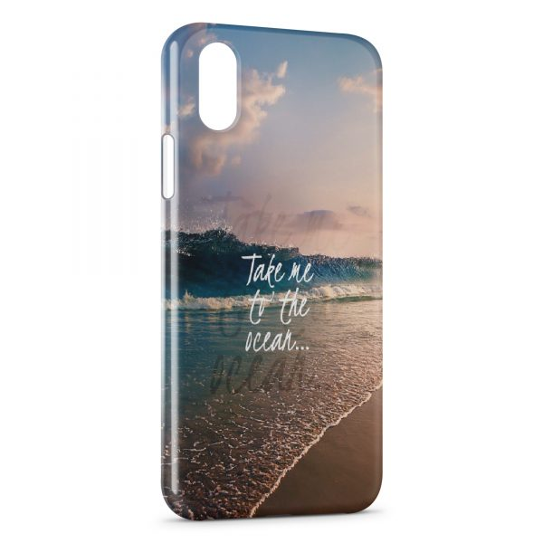 Coque iPhone XS Max Take me to the Ocean