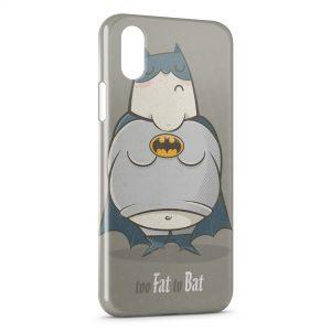 Coque iPhone XS Max Too Fat to Bat Batman